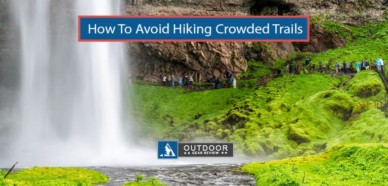 how to avoid hiking on crowded trails